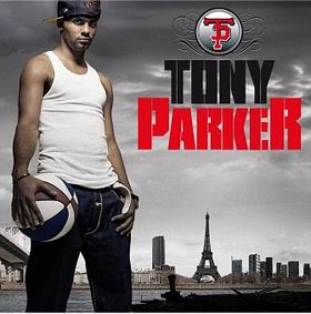 tony-parker-rap-album-3-29-07.jpg