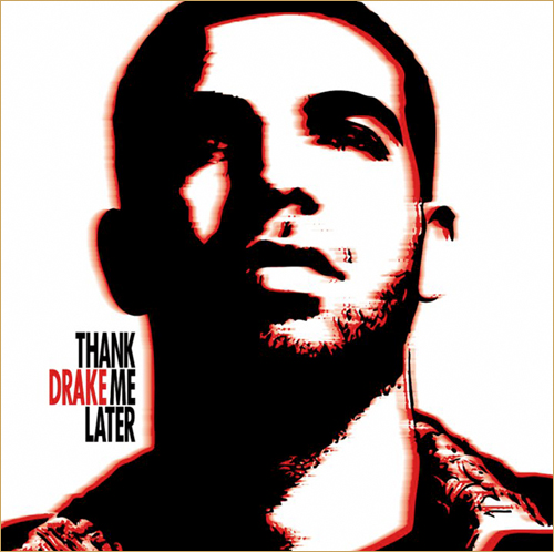 Drake Album Cover - Thank Me Later