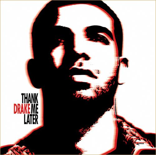 Drake Album Cover - Thank Me Later